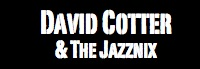 David Cotter and the Jazznix